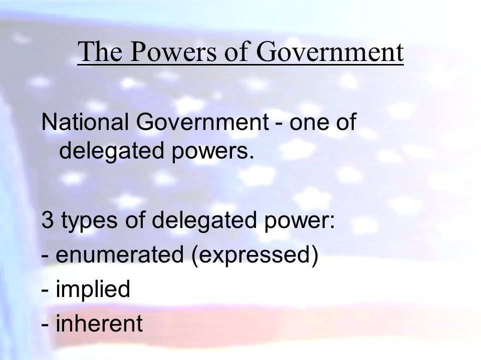 The Powers of Government