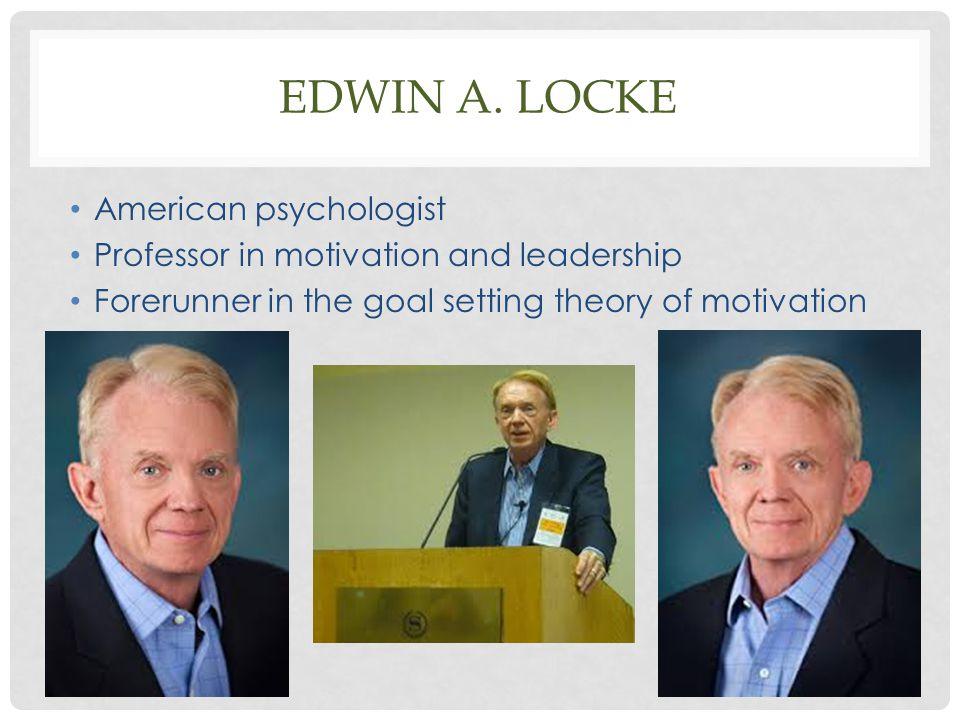 Edwin A. Locke American psychologist