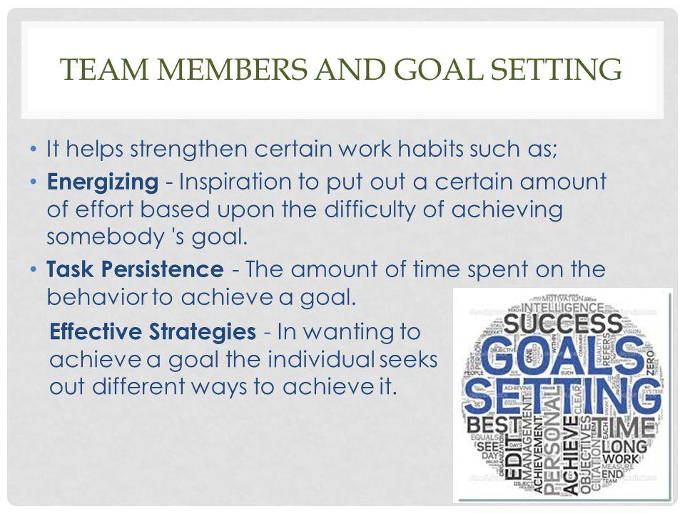 Team members and goal setting