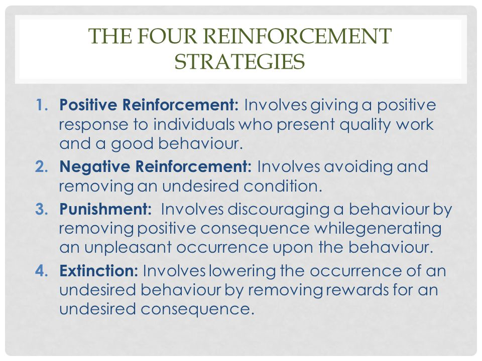 The four reinforcement strategies