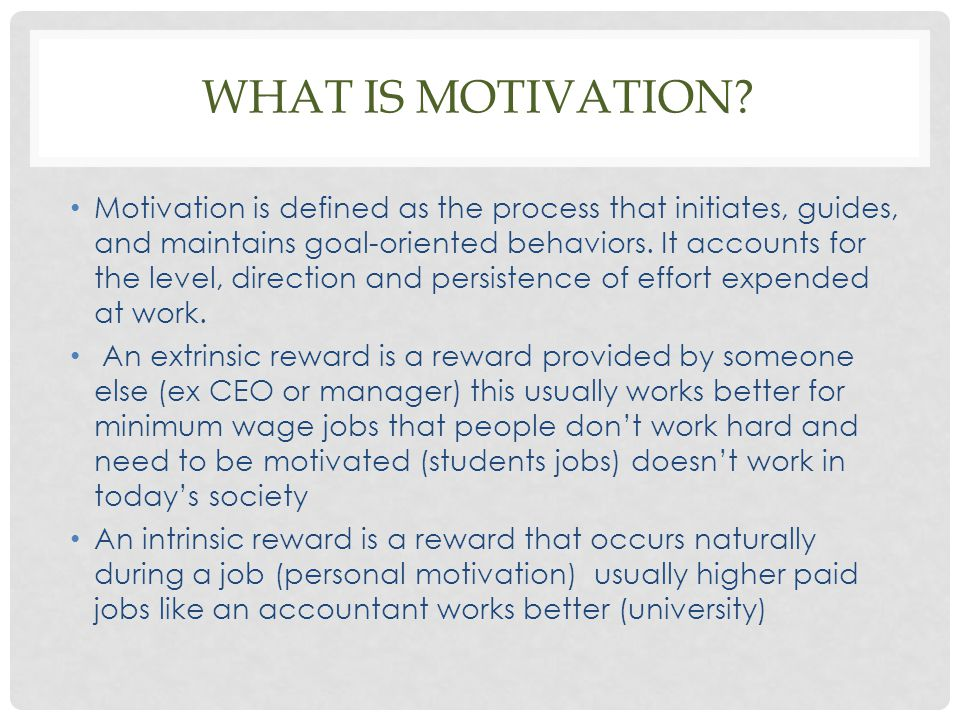What is motivation