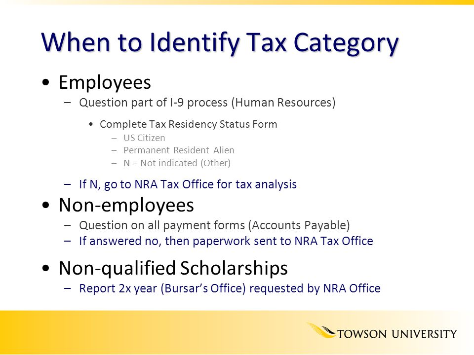 When to Identify Tax Category