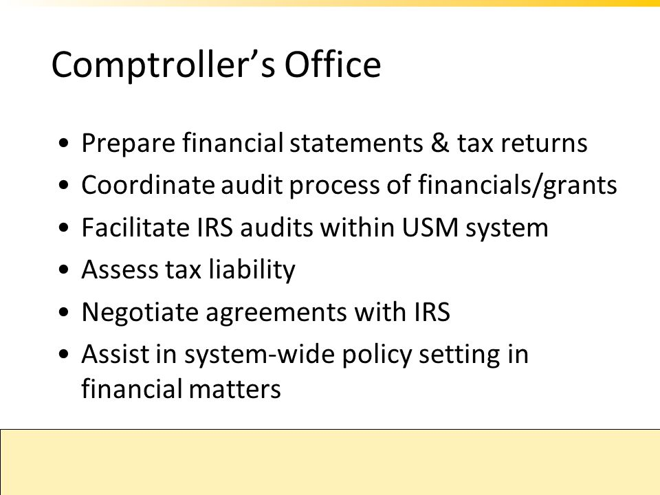 Comptroller's Office Prepare financial statements & tax returns