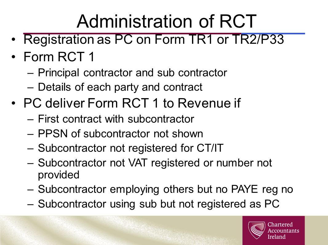 Administration of RCT Registration as PC on Form TR1 or TR2/P33