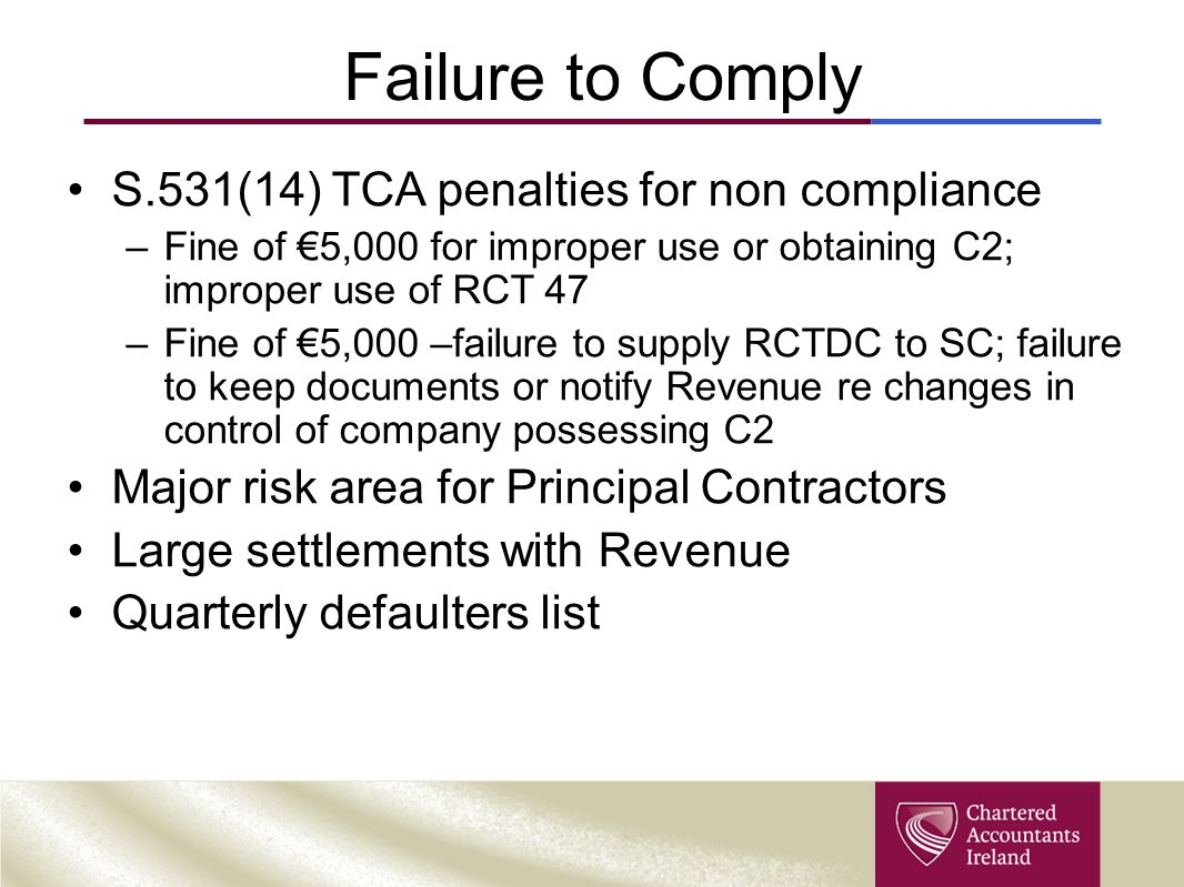 Failure to Comply S.531(14) TCA penalties for non compliance