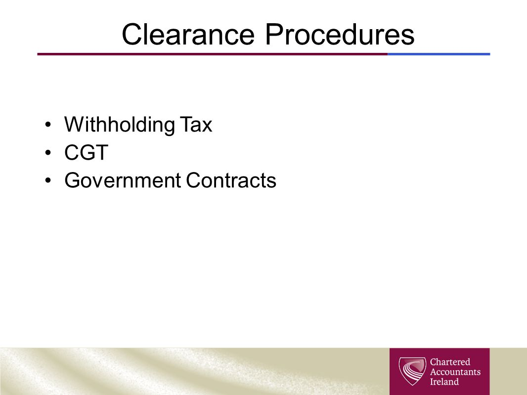 Clearance Procedures Withholding Tax CGT Government Contracts