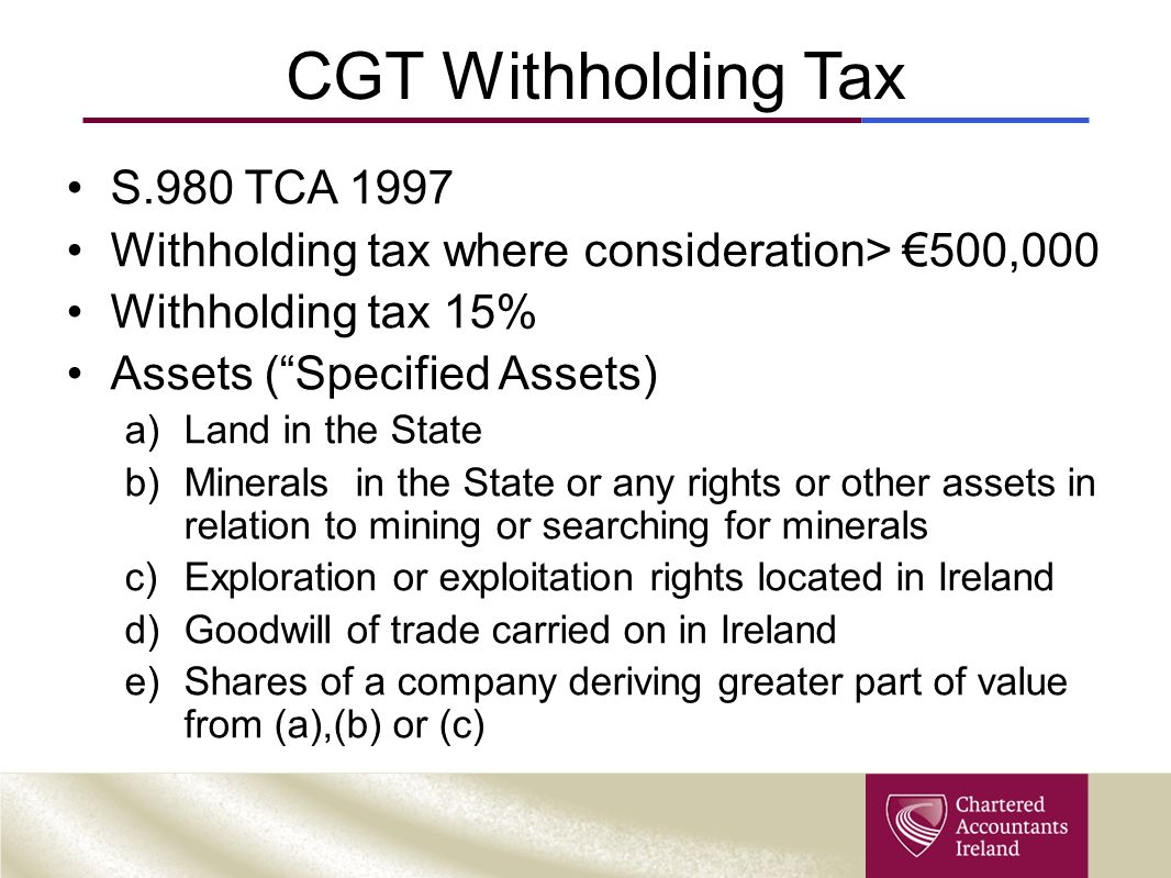 CGT Withholding Tax S.980 TCA 1997