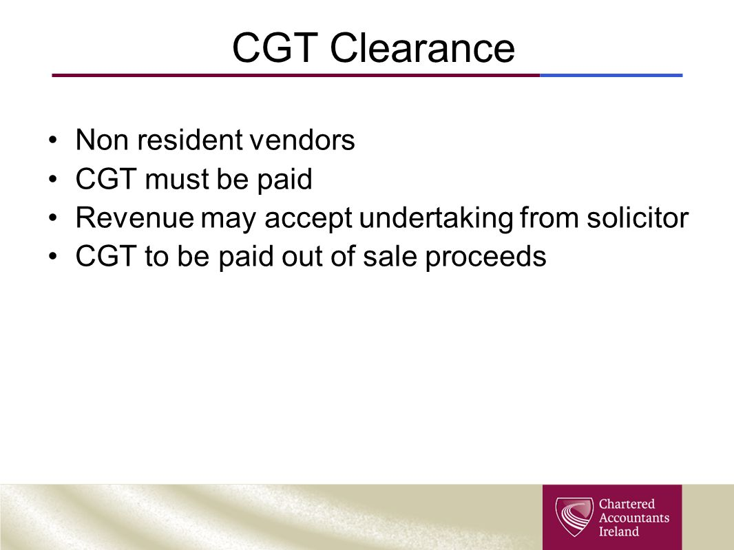 CGT Clearance Non resident vendors CGT must be paid