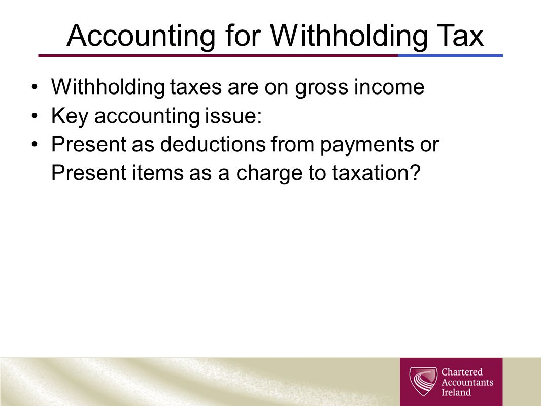 Accounting for Withholding Tax