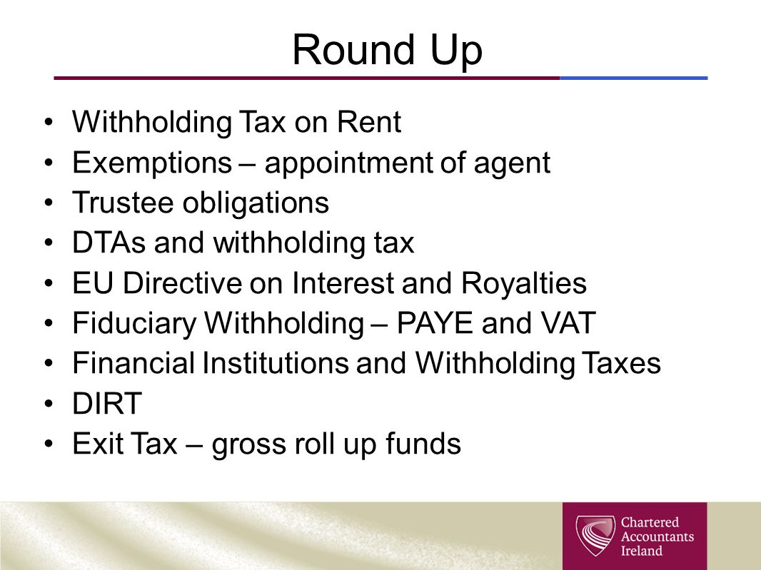 Round Up Withholding Tax on Rent Exemptions – appointment of agent