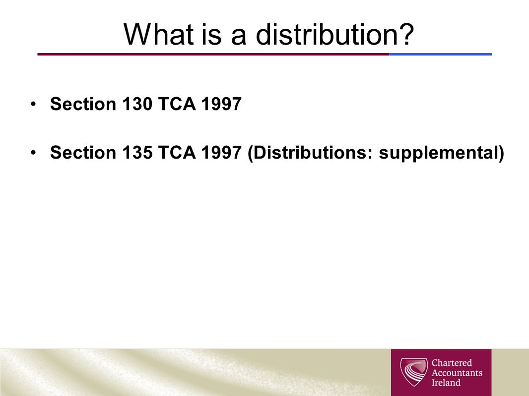 What is a distribution Section 130 TCA 1997