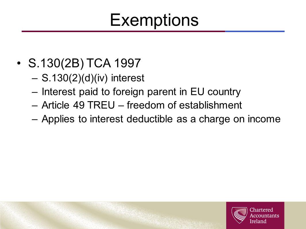 Exemptions S.130(2B) TCA 1997 S.130(2)(d)(iv) interest