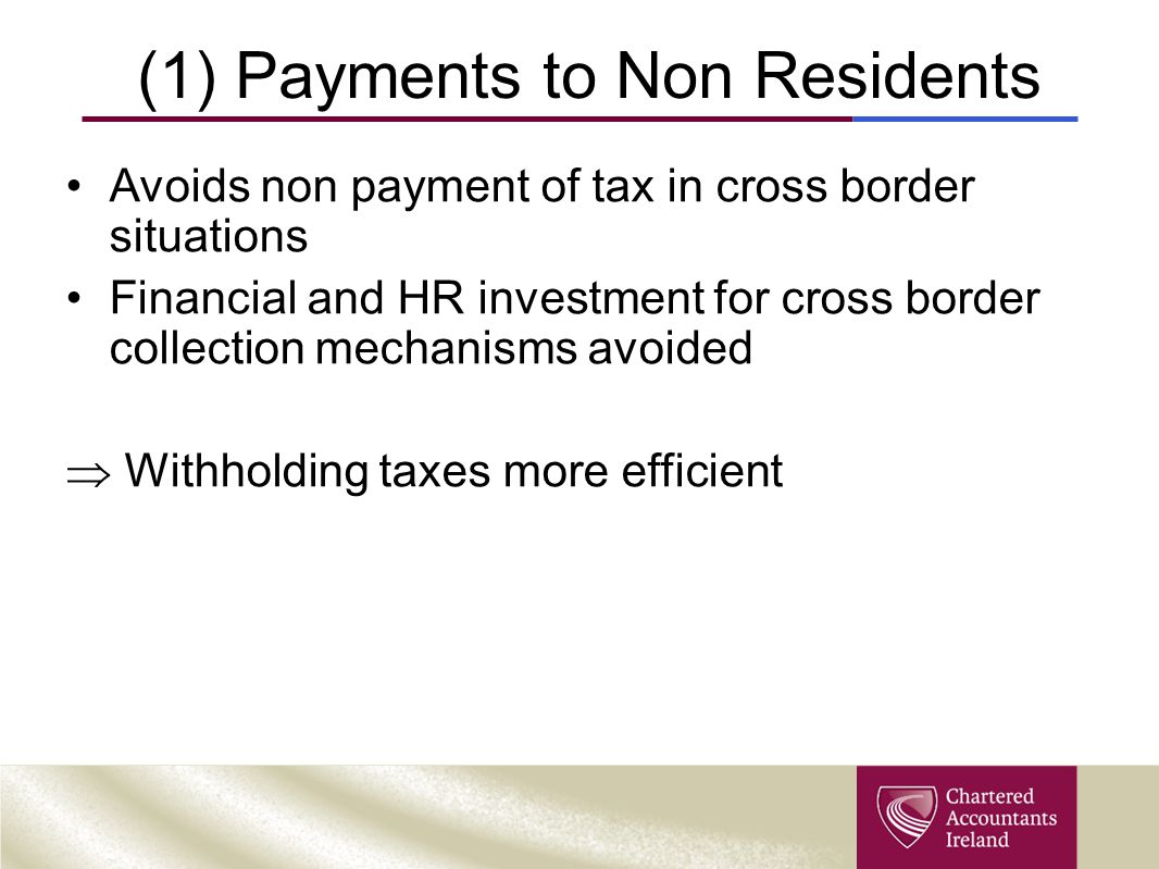 (1) Payments to Non Residents