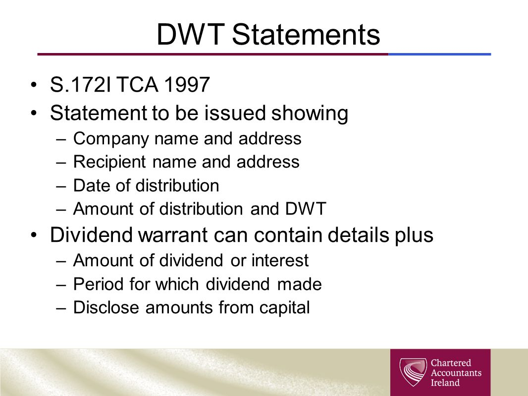 DWT Statements S.172I TCA 1997 Statement to be issued showing