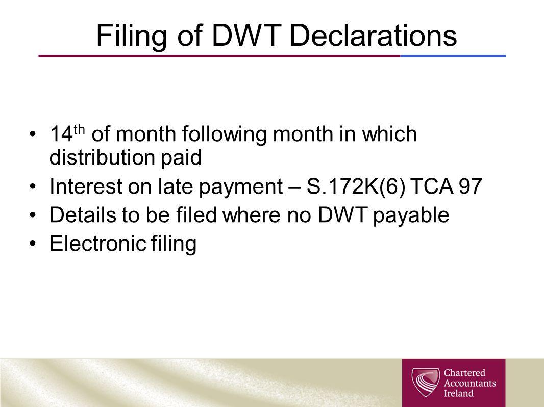 Filing of DWT Declarations