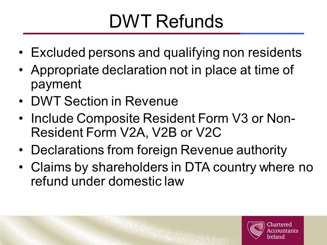 DWT Refunds Excluded persons and qualifying non residents