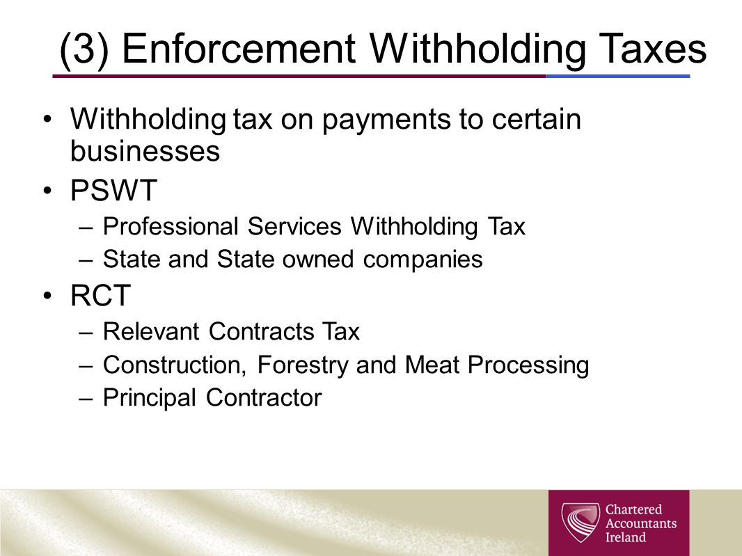 (3) Enforcement Withholding Taxes