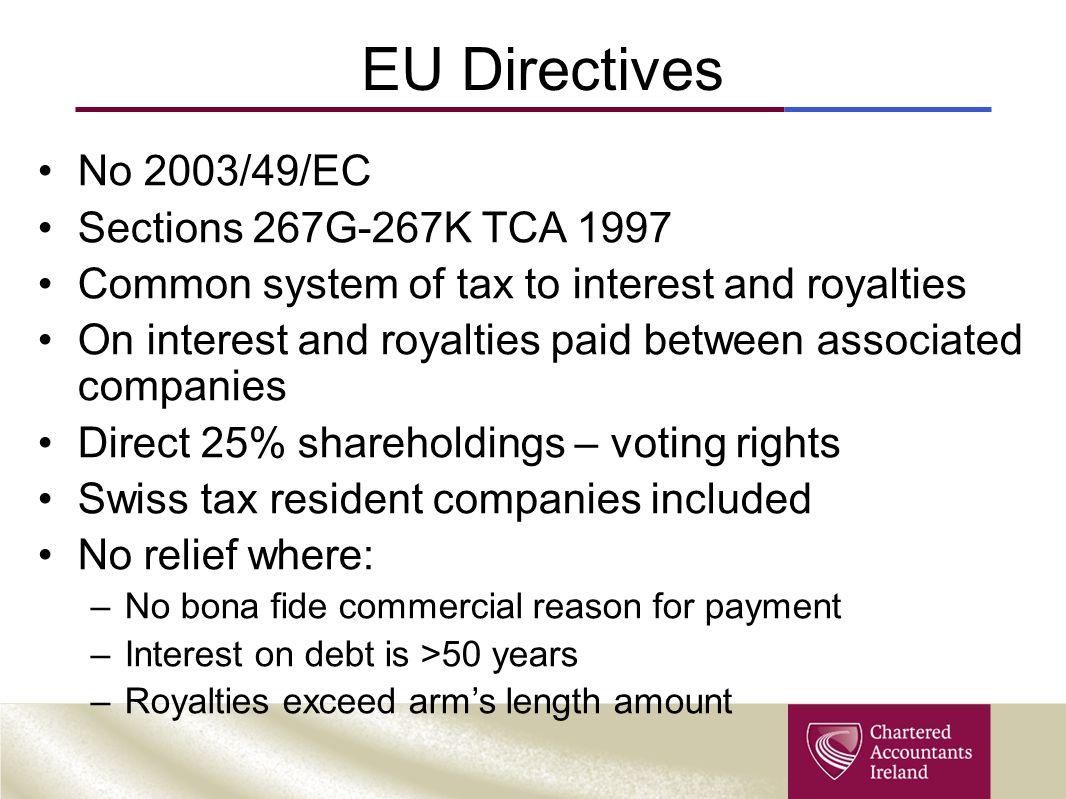 EU Directives No 2003/49/EC Sections 267G-267K TCA 1997