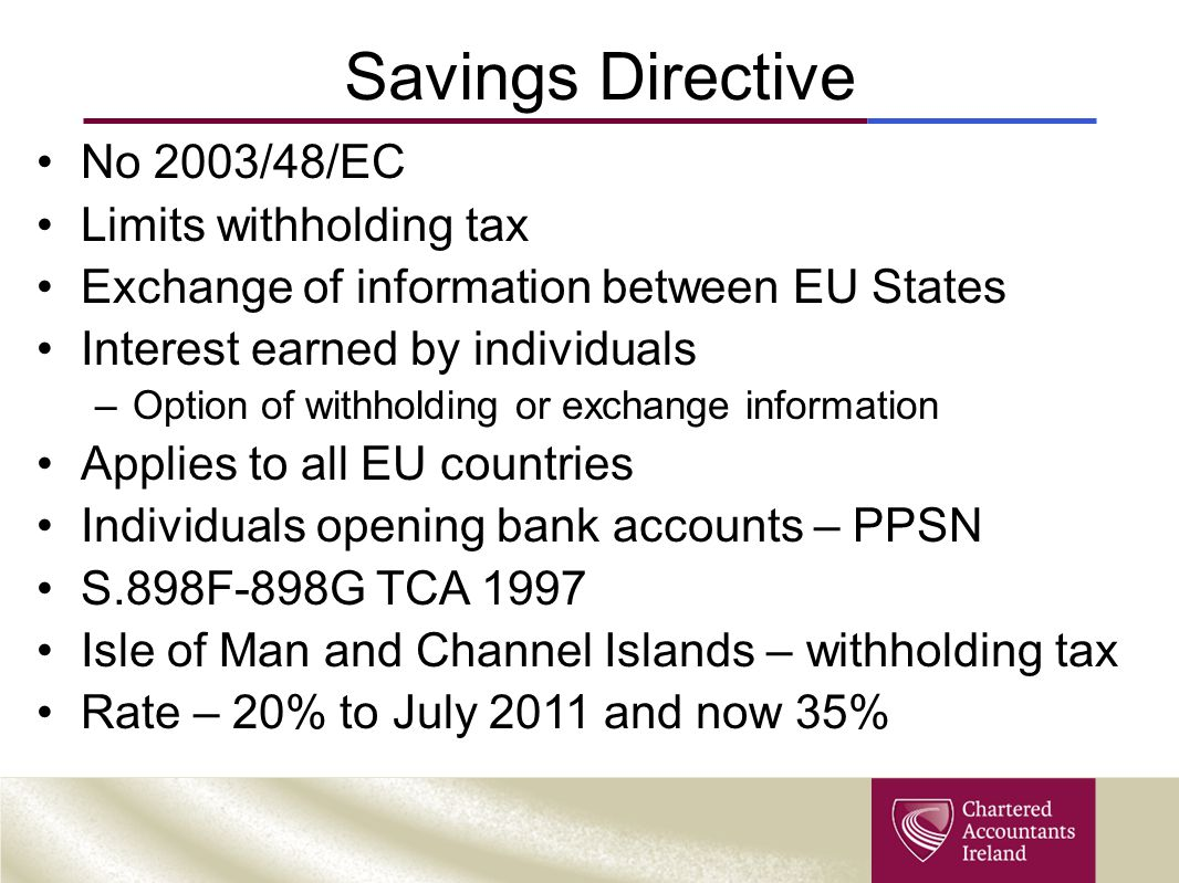 Savings Directive No 2003/48/EC Limits withholding tax