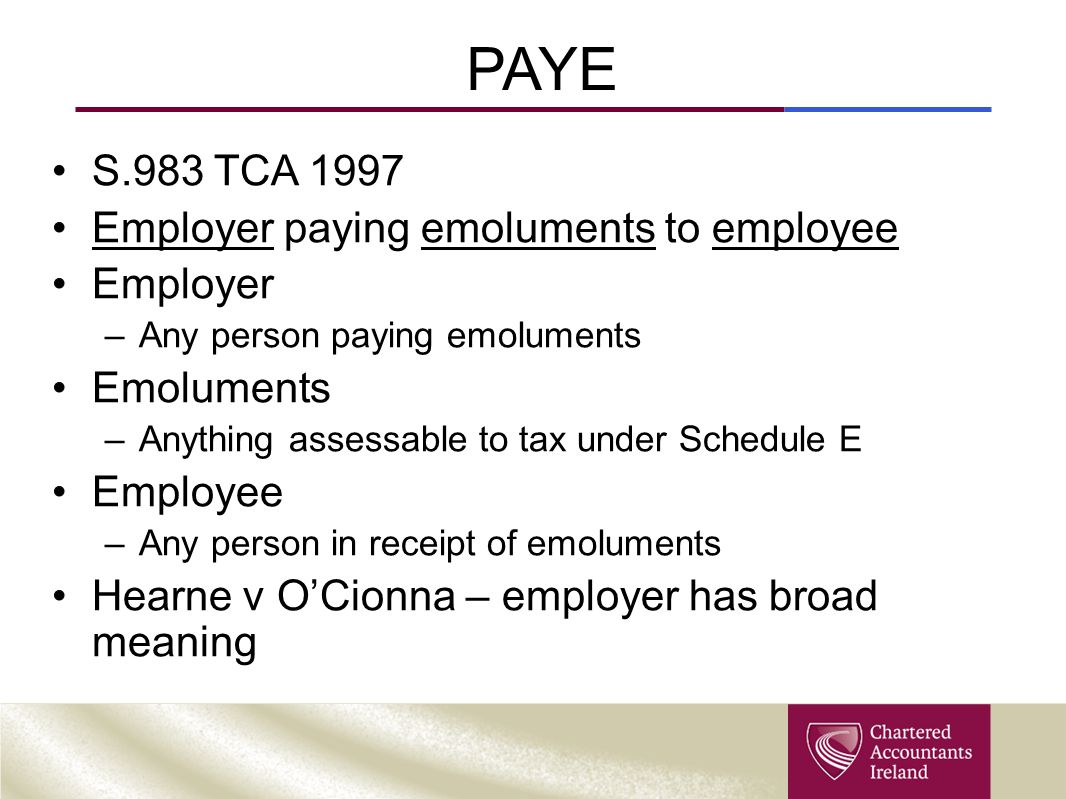 PAYE S.983 TCA 1997 Employer paying emoluments to employee Employer