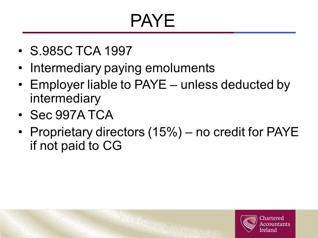 PAYE S.985C TCA 1997 Intermediary paying emoluments