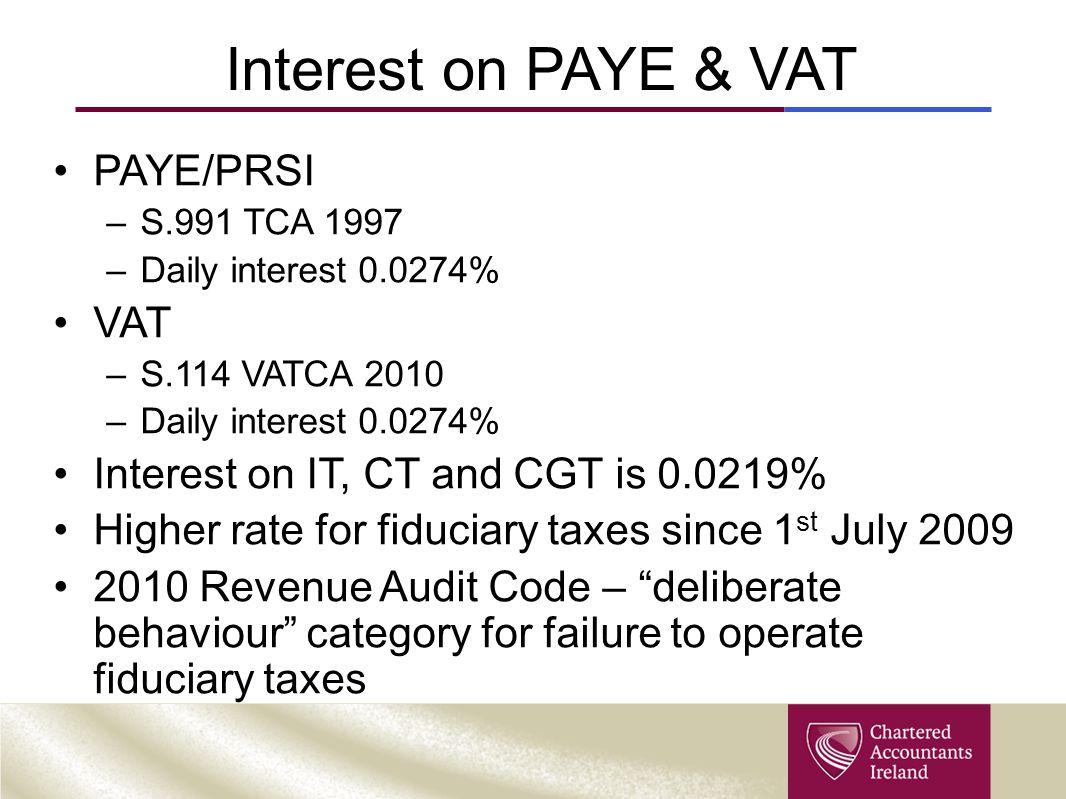 Interest on PAYE & VAT PAYE/PRSI VAT