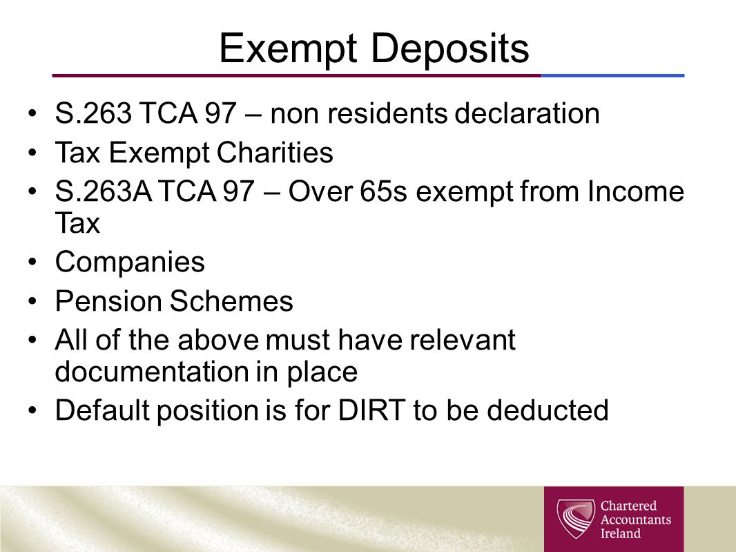 Exempt Deposits S.263 TCA 97 – non residents declaration
