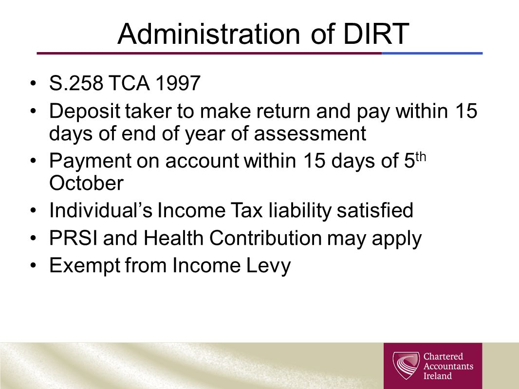 Administration of DIRT