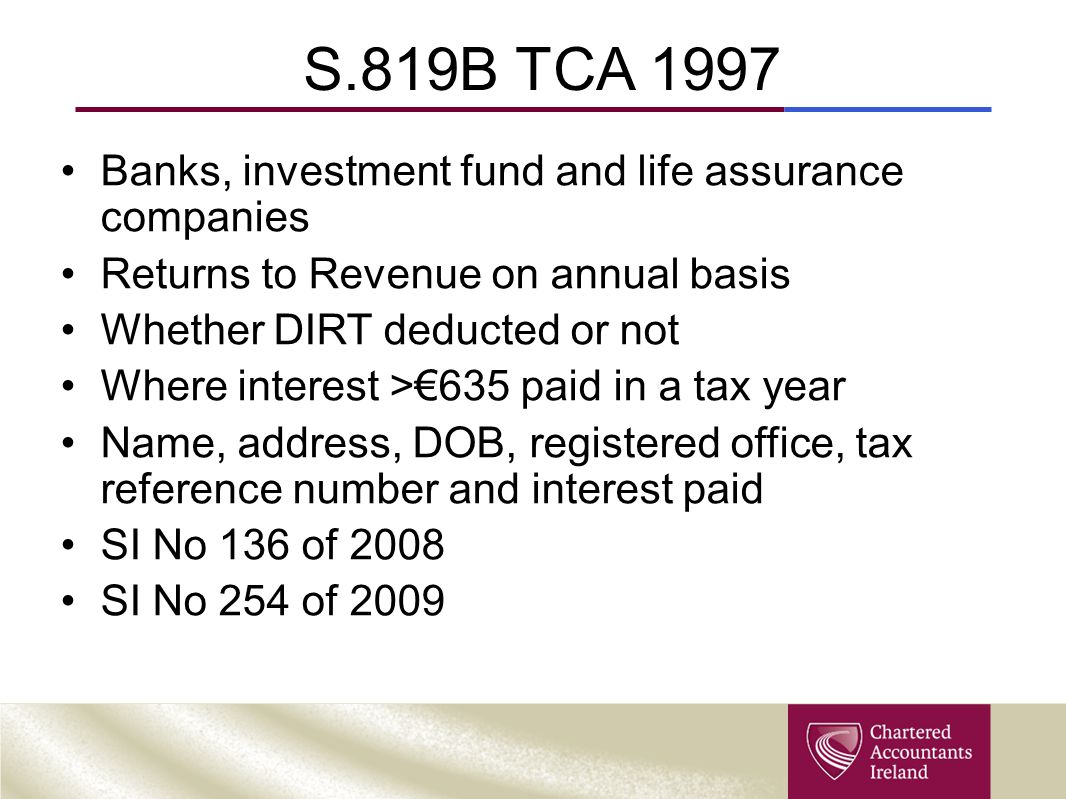 S.819B TCA 1997 Banks, investment fund and life assurance companies