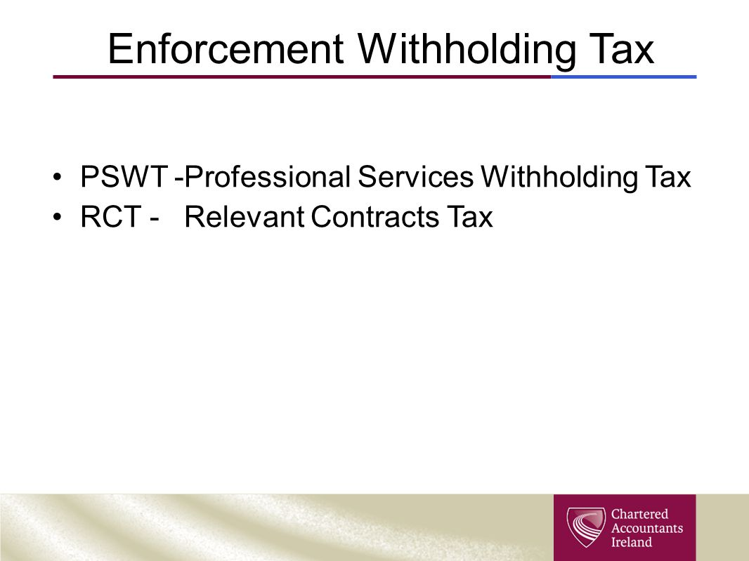 Enforcement Withholding Tax
