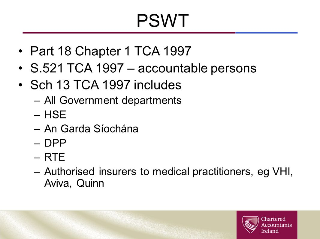PSWT Part 18 Chapter 1 TCA 1997 S.521 TCA 1997 – accountable persons