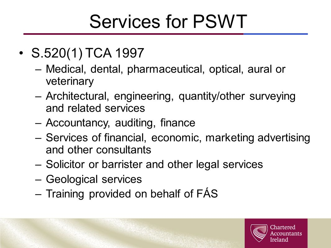Services for PSWT S.520(1) TCA 1997