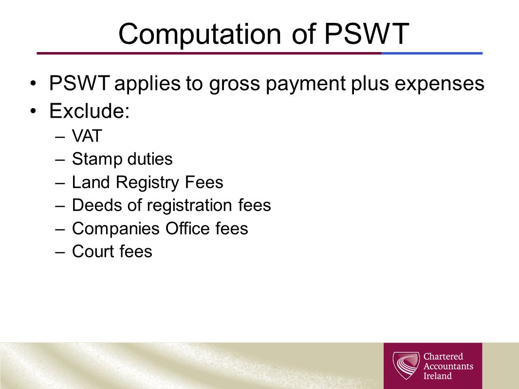 Computation of PSWT PSWT applies to gross payment plus expenses
