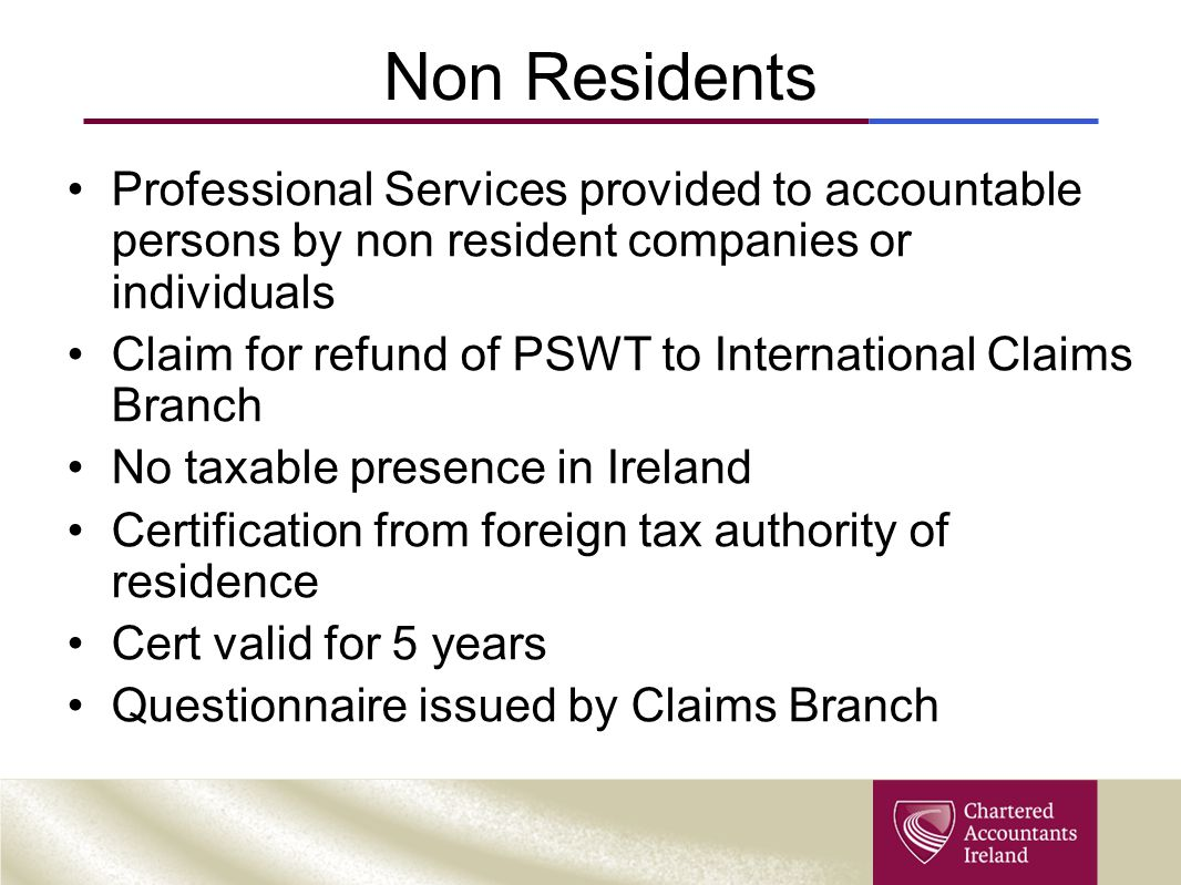 Non Residents Professional Services provided to accountable persons by non resident companies or individuals.