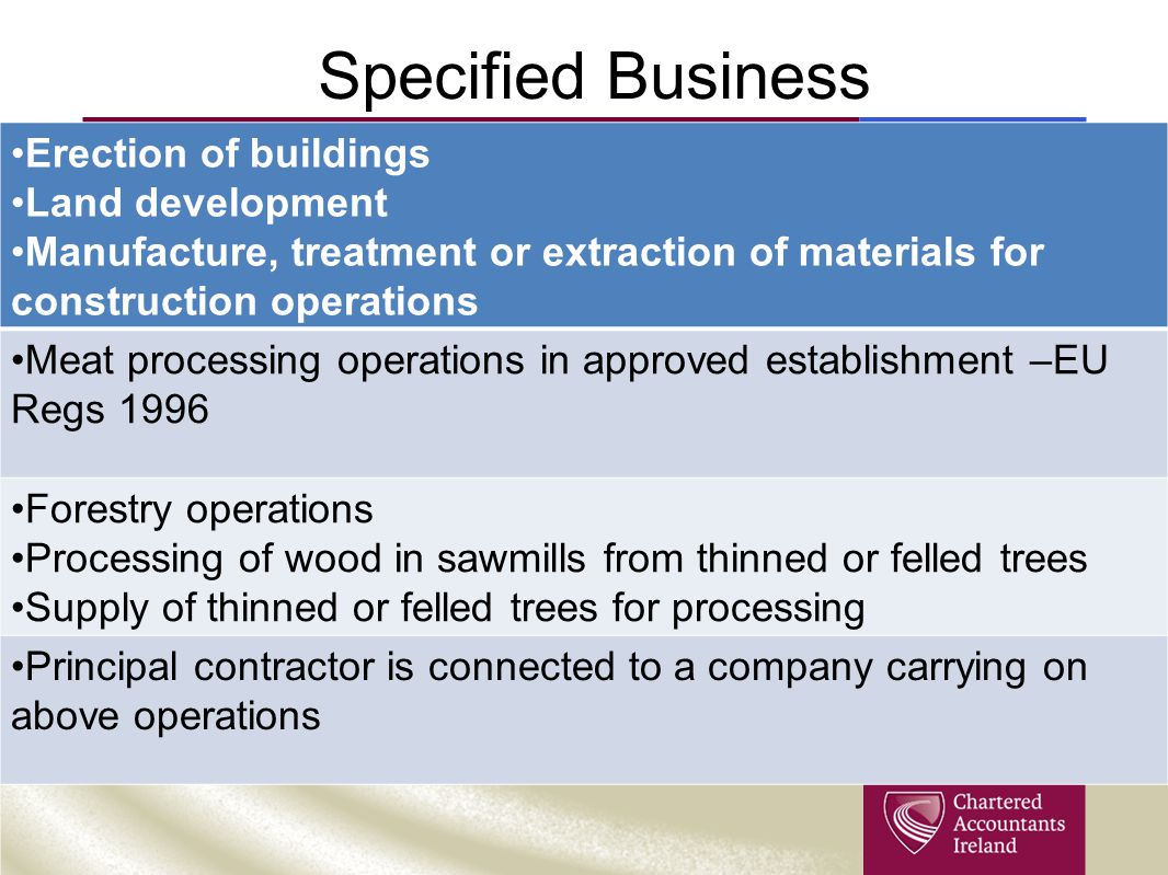 Specified Business Erection of buildings Land development