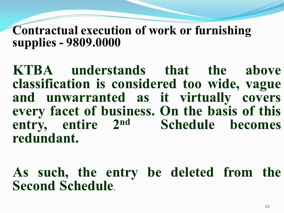 As such, the entry be deleted from the Second Schedule.