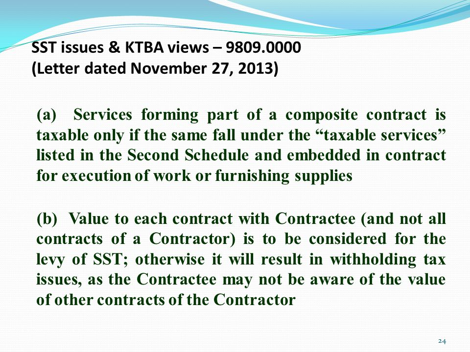 SST issues & KTBA views – 9809.0000 (Letter dated November 27, 2013)