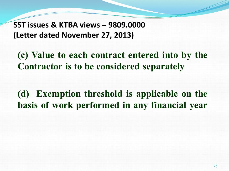 SST issues & KTBA views – 9809.0000