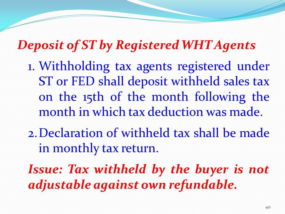 Deposit of ST by Registered WHT Agents