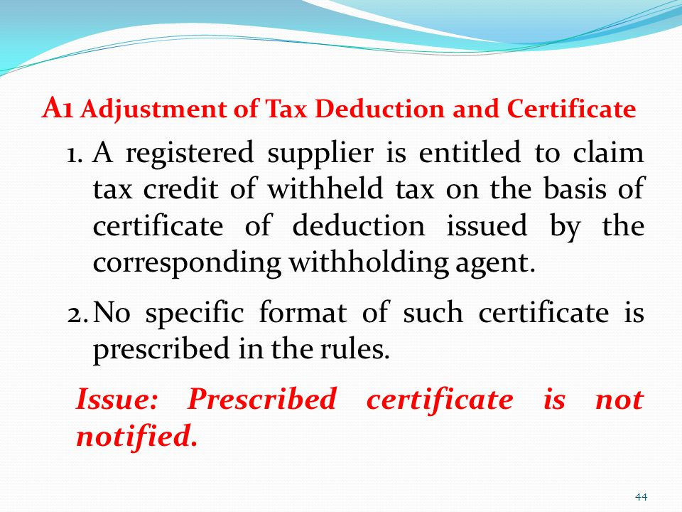 A1 Adjustment of Tax Deduction and Certificate