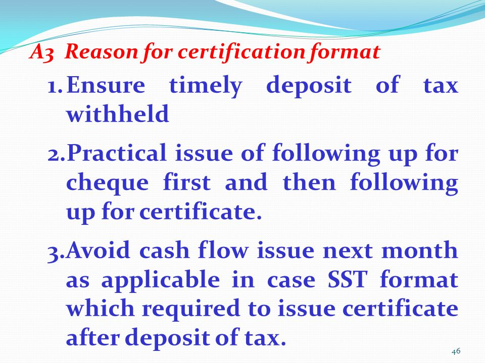 Ensure timely deposit of tax withheld