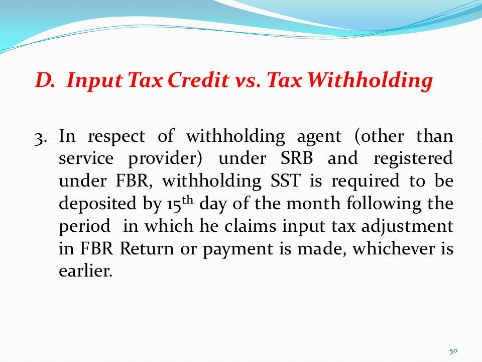 D. Input Tax Credit vs. Tax Withholding