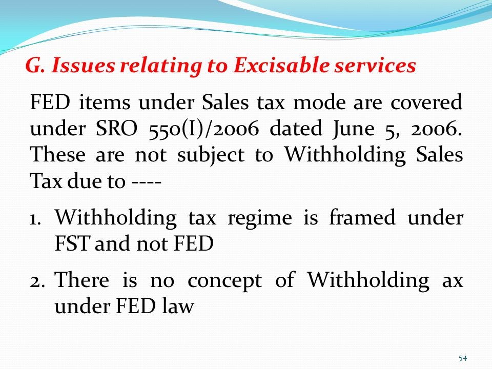 G. Issues relating to Excisable services