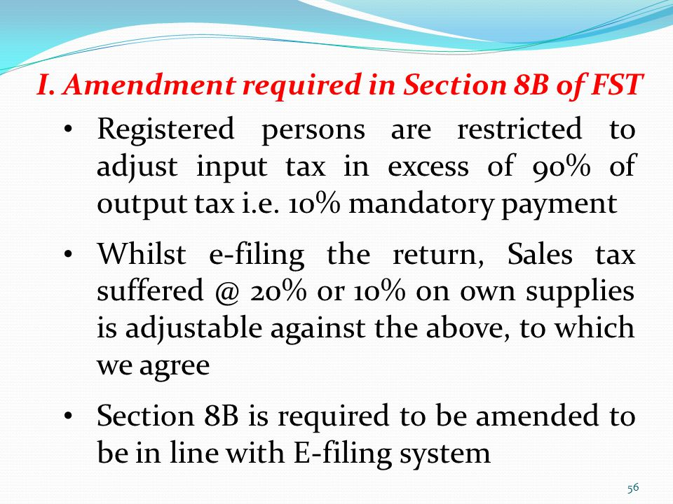 I. Amendment required in Section 8B of FST