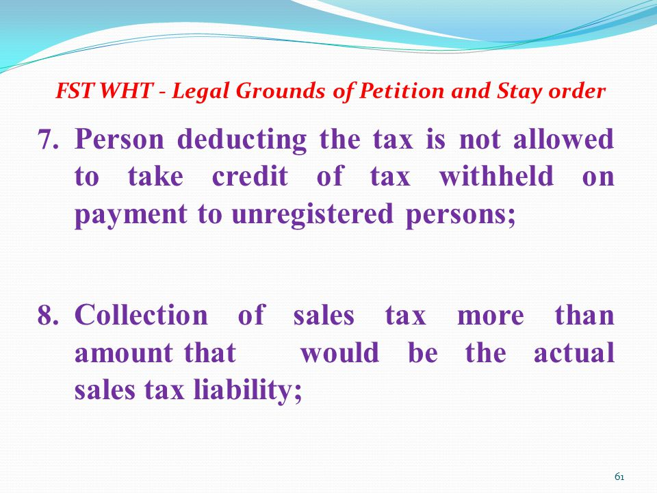 FST WHT - Legal Grounds of Petition and Stay order