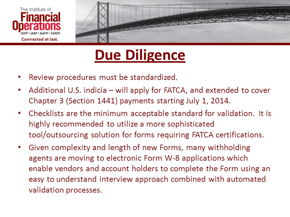 Due Diligence Review procedures must be standardized.