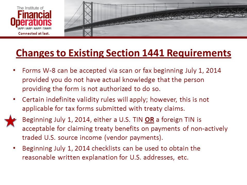 Changes to Existing Section 1441 Requirements