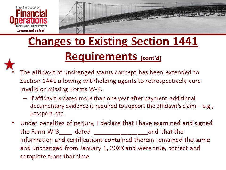 Changes to Existing Section 1441 Requirements (cont'd)