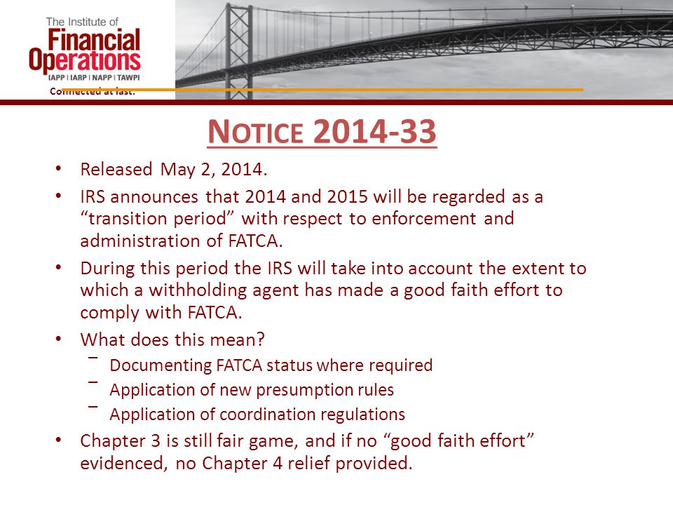 Notice 2014-33 Released May 2, 2014.