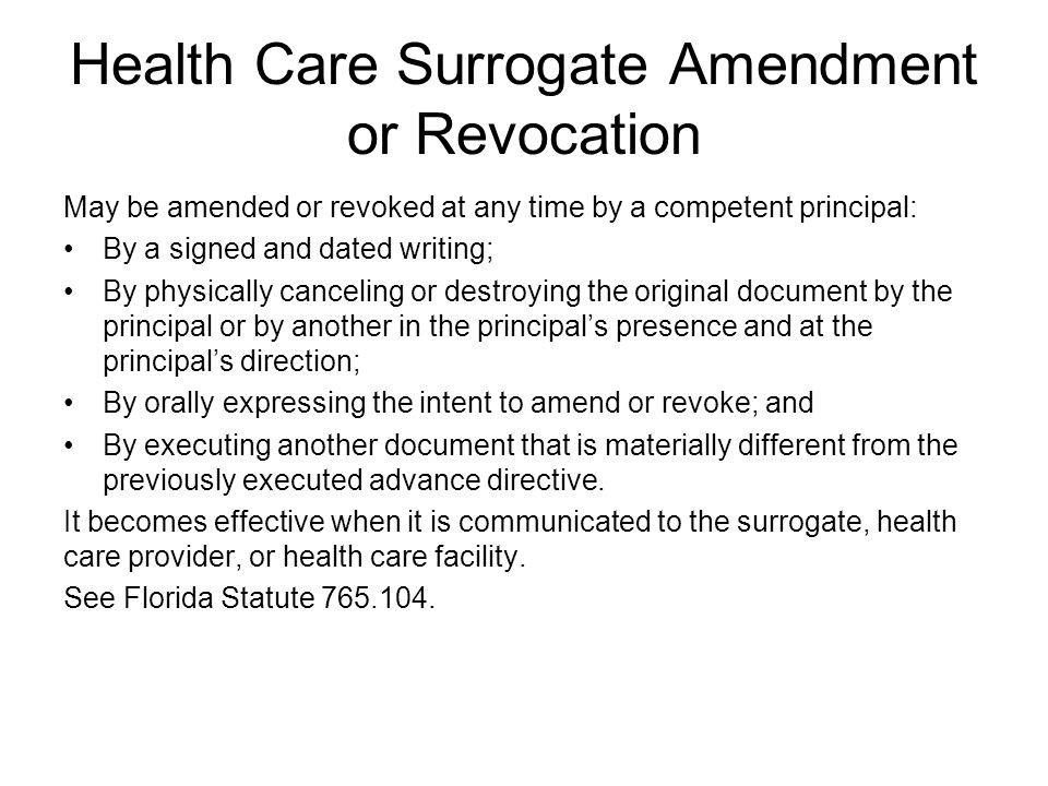 Health Care Surrogate Amendment or Revocation